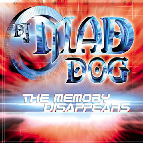 DJ Mad Dog - The memory disappears (Traxtorm Records - TRAX0028)