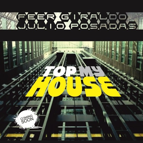 TOP MY HOUSE (previa)