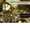 """Ciclo de Documentales: """"Resistencias México 2013. Chiapas/Acteal, Atenco y 132"""