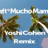 Shaft - Mucho Mambo Sway (Yoshi Cohen Remix)