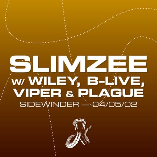 Slimzee with Wiley, B-Live, Viper & Plague (Sidewinder 04/05/02)