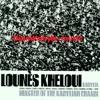 KHELOUI Lounès (Truh) Jeunesse Perdue / 2000