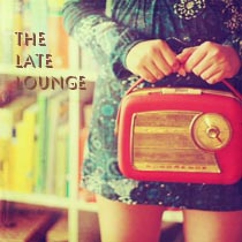 The Late Lounge radio show 1 - summer sounds
