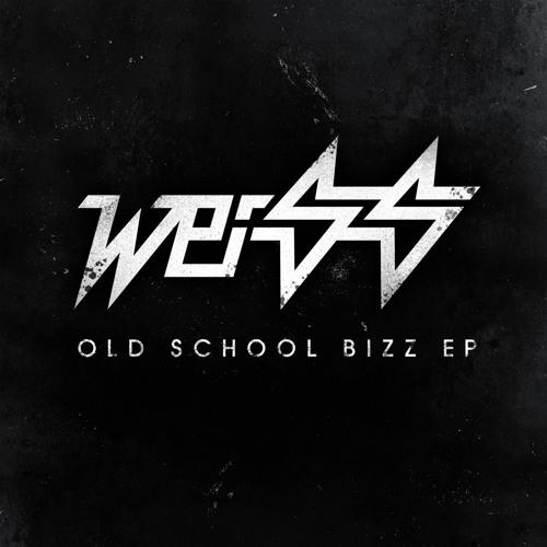 Weiss - Exclusive 'Old School Bizz' Mix