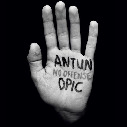 Antun Opic No Offense