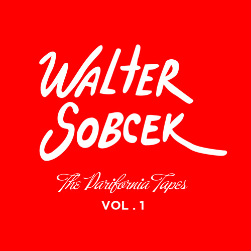 Walter Sobcek - The Parifornia Tapes Vol.1