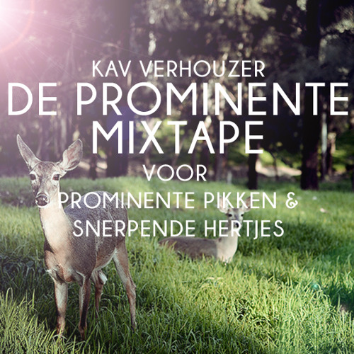 De Prominente Mixtape (Voor Prominente Pikken & Snerpende Hertjes)