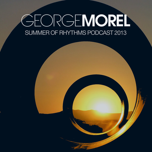 George Morel Summer Of Rhythms Podcast 2013