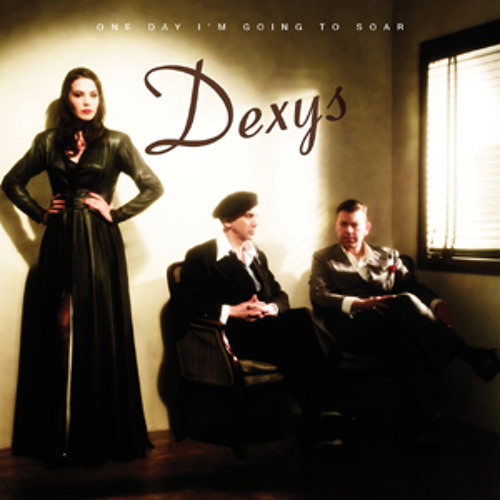 Dexys - 09 Nowhere Is Home
