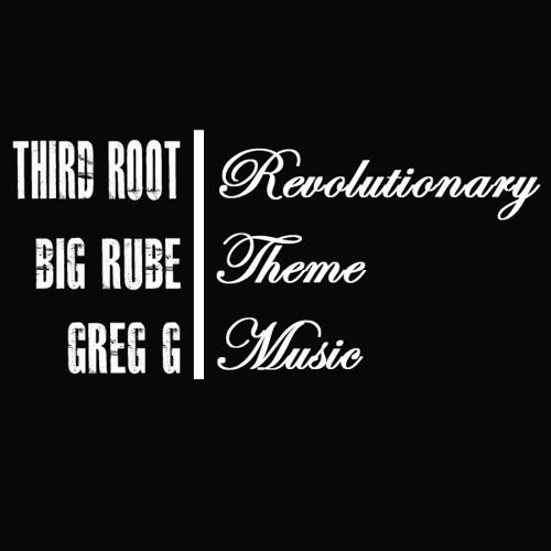 Revolutionary Theme Music feat Big Rube [Prod Greg G]