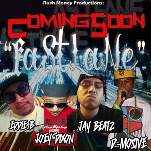 FASTLANE. EddieB. Feat. Jay Beatz, Joey Dixon, D Mosive