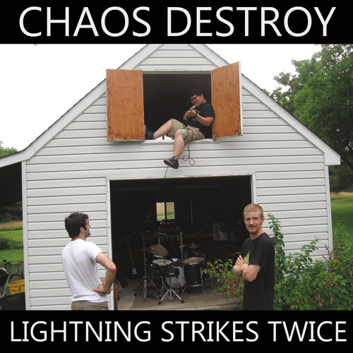 "CHAOS DESTROY ""(Noise) Here We Come"""