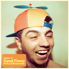 Good Time and Dead Braincells (Prod. by Pete Cannon)
