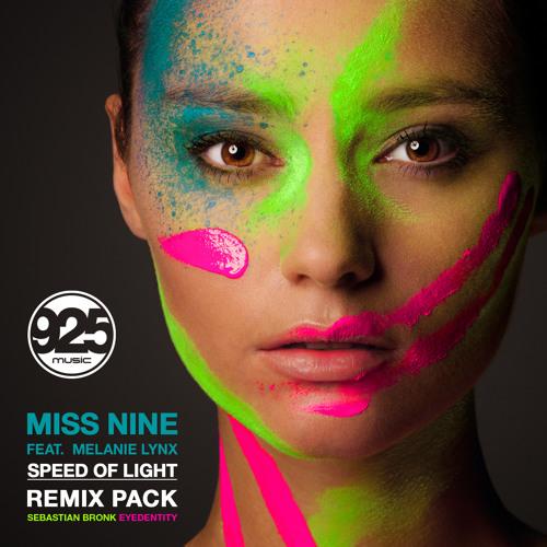 Miss Nine feat. Melanie Lynx - Speed Of Light (Sebastian Bronk Remix) OUT NOW!