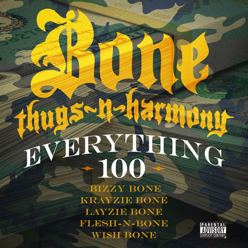 Bone Thugs-N-Harmony - Everything 100