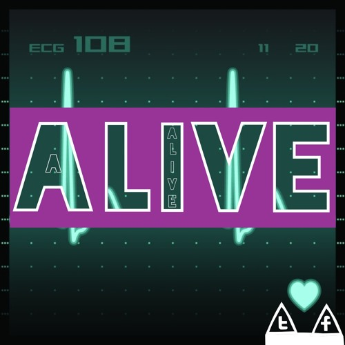 Alive (Low Quality Version) [FREE DOWNLOAD]