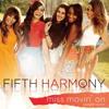 Fifth Harmony - Miss Movin On (Spanglish Version)