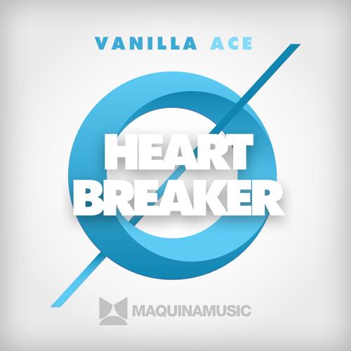Vanilla Ace - Heart Breaker [MAQ102]
