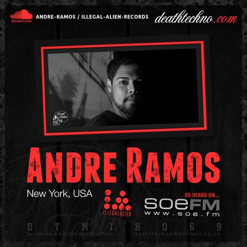 DTMIX069 - Andre Ramos [New York, USA]