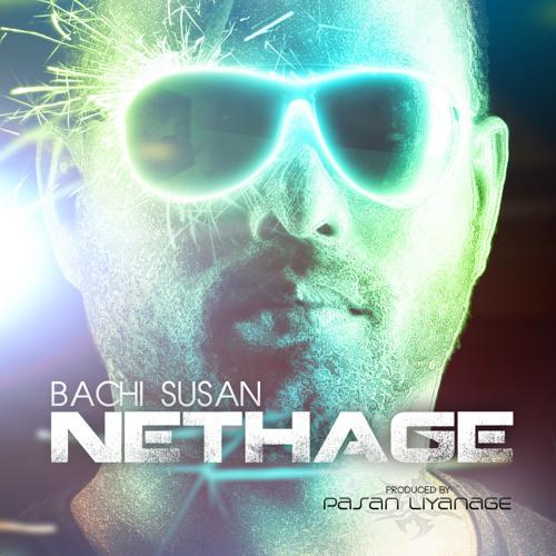 Bachi Susan [Produced By Pasan Liyanage]