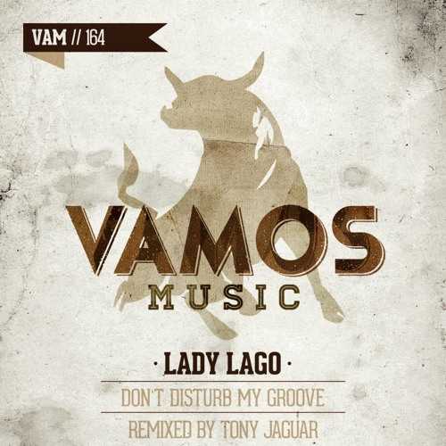 LADY LAGO-DON'T DISTURB MY GROOVE ( CLUBMIX)