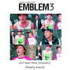 Emblem3 - Girl Next Door [Empty Arena]