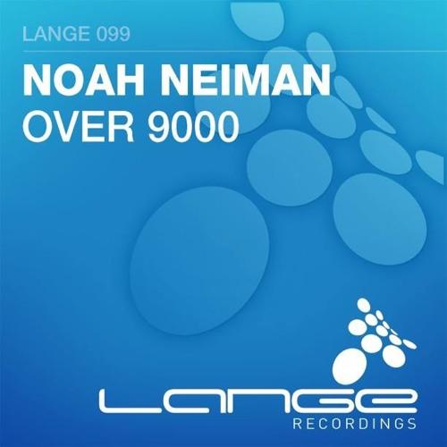 Noah Neiman - Over 9000 [Lange Recordings]