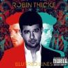 Robin Thicke - Go Stupid 4 U