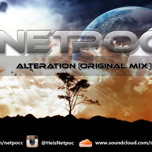 Netpoc - Alteration (original mix) [FREE DOWNLOAD IN 'BUY' LINK]