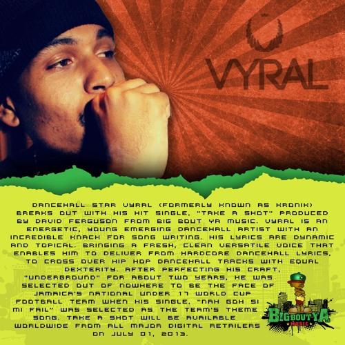Vyral - Take A Shot