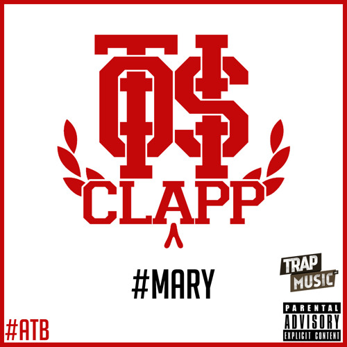 #Mary (Gettin High) by OTiS CLaPP (Prod. Bailo Beats) - TrapMusic.NET Exclusive