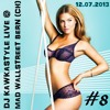 Download DJ KAWKASTYLE LIVE @ MAD WALLSTREET BERN [CH] 12.07.2013 (30min LIVE MIX FOR FREE DOWNLOAD) Mp3