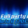 Full Party Mix 2013 (el De La R)
