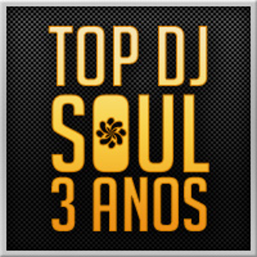 Dj Franzoi - Top Dj Soul 3 Anos