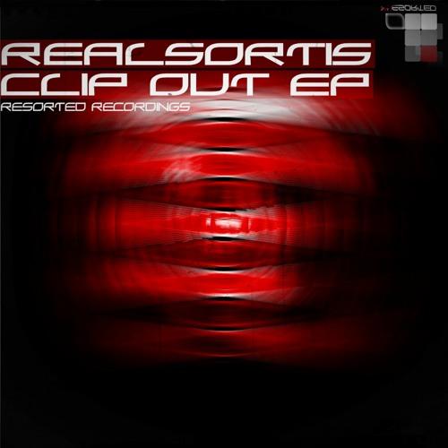 Realsortis - Clip Out (Original Mix)