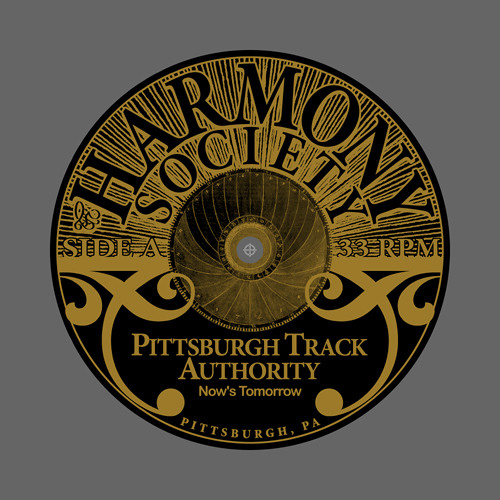 Pittsburgh Track Authority - Now's Tomorrow EP
