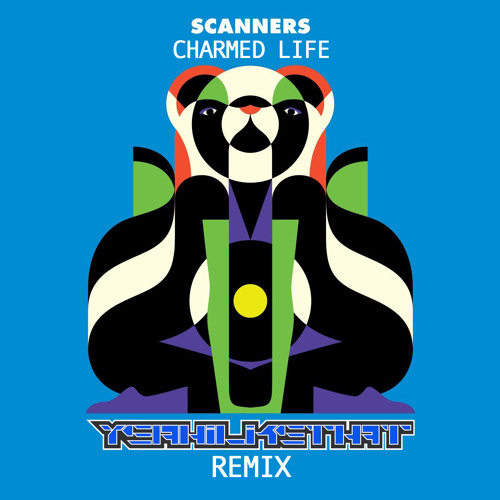 Scanners - Charmed Life (YeahiLikeThat Remix) click arrow for free download