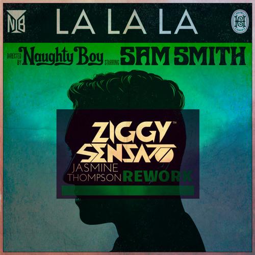 Naughty Boy - La La La [feat. Jasmine Thompson [Acoustic Cover] (Reworked By: Ziggy Sensato)