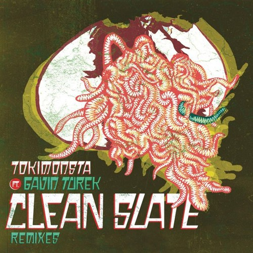 TOKiMONSTA - Clean Slate (Laurent V Remix)