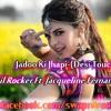 Jadoo Ki Jhappi-(Desi Touch Mix)-Swapnil Rocker Ft. Jacqueline Fernandez