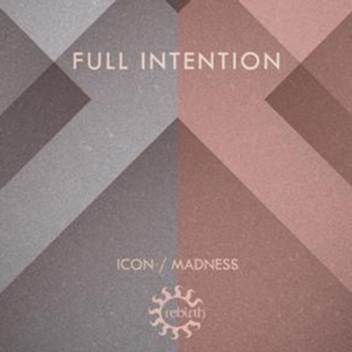 Full Intention: Icon (Pete Tong first play BBC Radio 1)