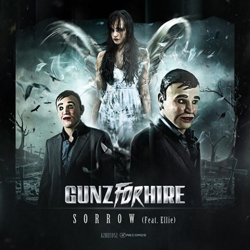 Gunz For Hire - Sorrow