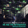 Schoolboy vs Empire Of The Sun - We Are The Aftershock (Revolvr Bootleg)