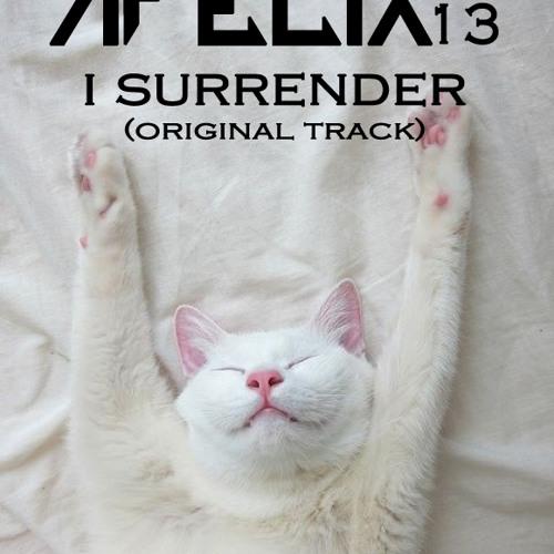 AFelix13 - I Surrender