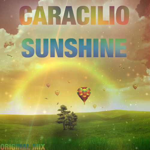 Caracilio - Sunshine(Original Mix) Download in Description