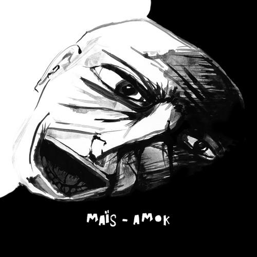 MAÏS-Amok EP