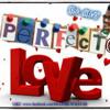 Perfecto Love-by DJ AJO .MP3