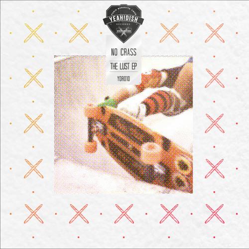 No crAss - The Lust (James Tambiance Remix)