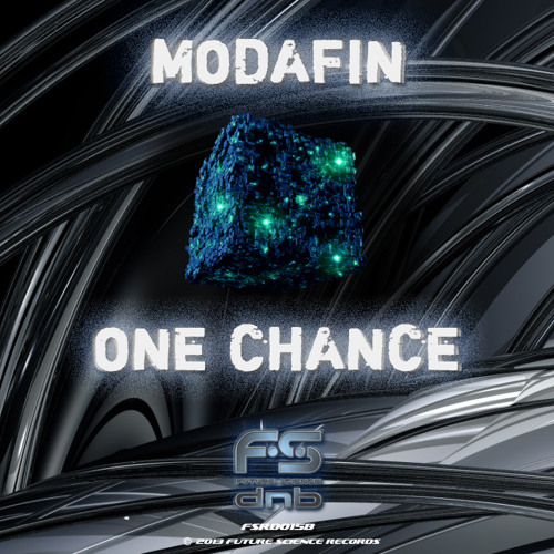 Modafin - One Chance [OUT NOW]