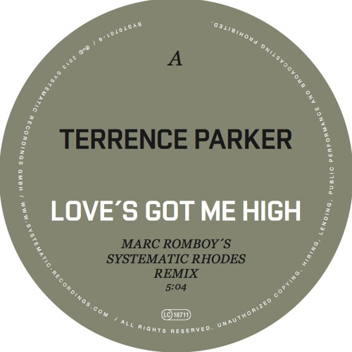 Terrence Parker - Love's Got Me High (Marc Romboy´s Systematic Rhodes Version)